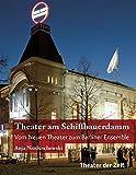 Theater am Schiffbauerdamm: Vom Neuen Theater zum Berliner Ensemble