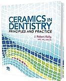 Ceramics in Dentistry: Principles and Practice