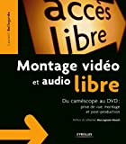 Telecharger Livres Montage video et audio libre Du camescope au dvd prise de vue montage et post production (PDF,EPUB,MOBI) gratuits en Francaise