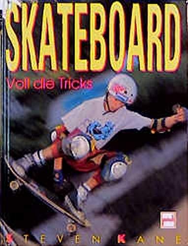 Skateboard: Voll die Tricks