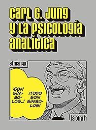 Carl G. Jung y la psicología analítica: el manga par  Carl Gustav Jung