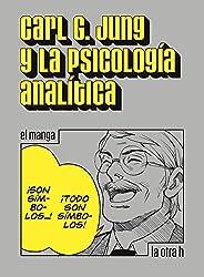 Carl G. Jung y la psicología analítica: el manga (La otra h)