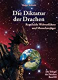 Die Diktatur der Drachen
