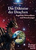 Die Diktatur der Drachen -