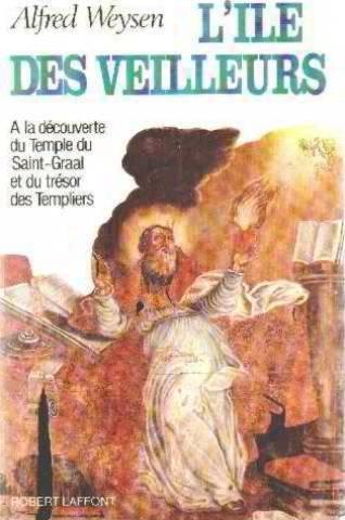 ILE DES VEILLEURS T1 par ALFRED WEYSEN