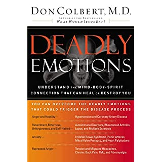 AMZ: DEADLY EMOTIONS: UNDERSTAND THE MIND-BODY-SPIRIT CONNECTION THAT CAN HEAL (English Edition)
