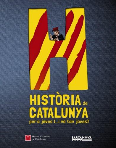 Història de Catalunya per a joves (.i no tan joves) (Materials Educatius - Diccionaris/Atles) por Museu d'Història de Catalunya