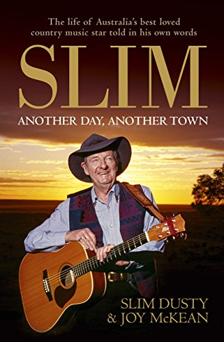 Slim: Another Day, Another Town (English Edition)