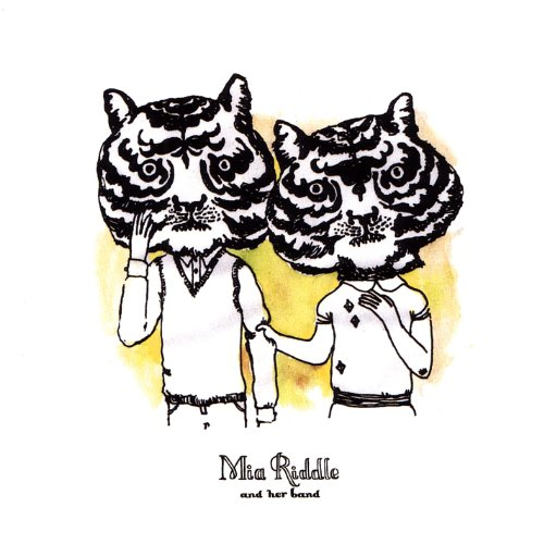 Mia Riddle And Her Band - Tigers