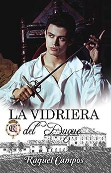 La vidriera del duque – Raquel Campos (Rom)  51mkPsVWnYL._SY346_