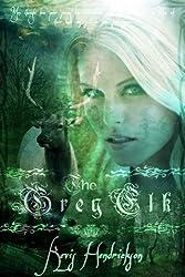 The Grey Elk (English Edition)