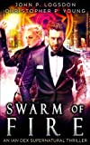 Swarm of Fire: Volume 5 (Las Vegas Paranormal Police Department)