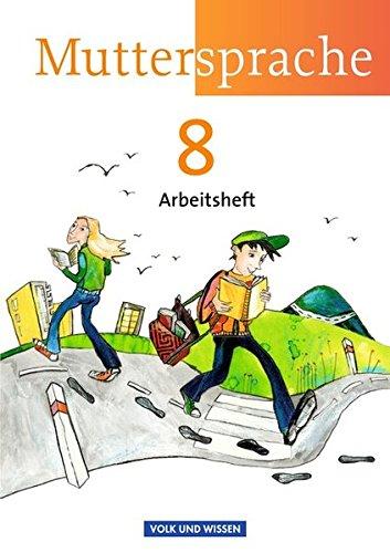 Muttersprache - Östliche Bundesländer und Berlin: 8. Schuljahr - Arbeitsheft -