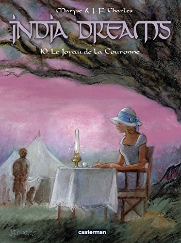 India dreams [Bande dessinée] [Série] (t.10) : Le joyau de la couronne