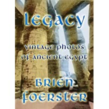 Legacy: Vintage Photos Of Ancient Egypt (English Edition)