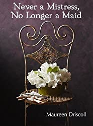 Never a Mistress, No Longer a Maid (Kellington Book 1) (English Edition)