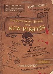 The Government Manual for New Pirates by Matthew David Brozik (2007-04-01)