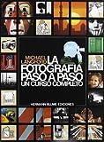 Fotografia Paso a Paso, La (Spanish Edition) by Langford, Michael (1995) Paperback