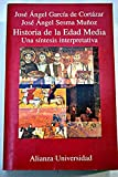 Historia de la edad media (Alianza Universidad)