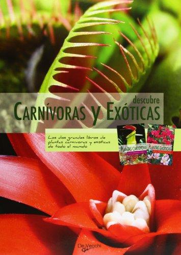 Descargar Libro Descubre carnívoras y exóticas (Saber vivir) de G Blondeau