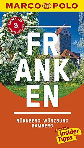 MARCO POLO Reiseführer Franken, Nürnberg, Würzburg, Bamberg: Reisen mit Insider-Tipps. Inklusive kostenloser Touren-App & Update-Service