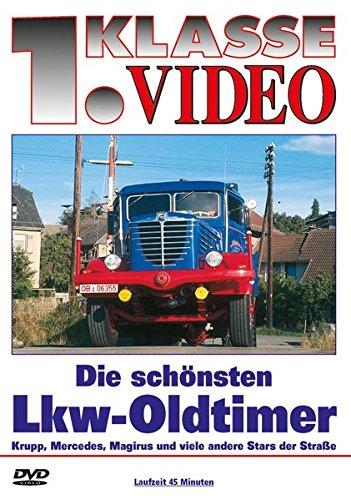 Die schönsten Lkw-Oldtimer [Edizione: Germania]