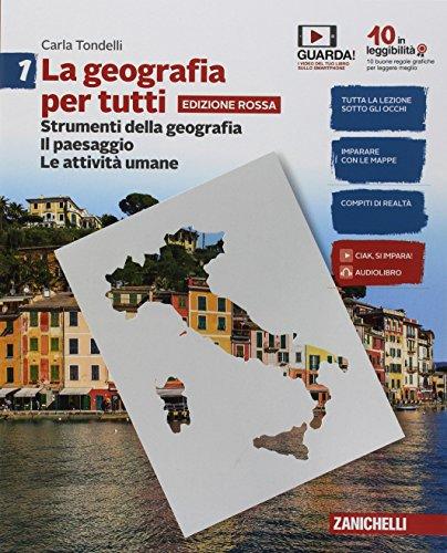 La geografia per tutti. Per le Scuole superiori. Con Contenuto digitale (fornito elettronicamente): 1