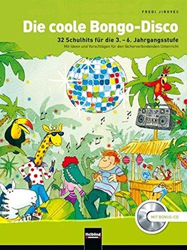 Die coole Bongo-Disco, (inkl. Bonus-CD)