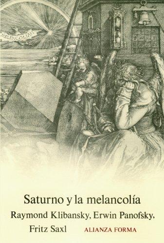 Saturno y la melancolía (Alianza Forma (Af)) por Raymond Klibansky