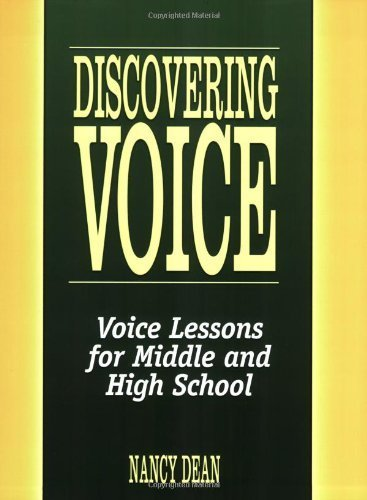 Discovering Voice: Voice Lessons for Middle and High School (Maupin House) by Dean, Nancy (2013) Paperback