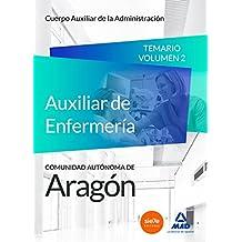Cuerpo Auxiliar de la Administración de la Comunidad Autónoma de Aragón, Escala Auxiliar de Enfermería, Auxiliares de Enfermería.: 2