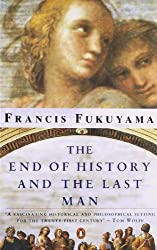 The End of History and the Last Man by Francis Fukuyama (2010-09-01)