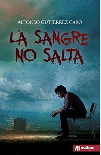 La sangre no salta: Novela negra española del detective privado Samuel Alonso por Alfonso Gutiérrez Caro