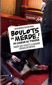 "Afficher ""Boulots de merde !"""