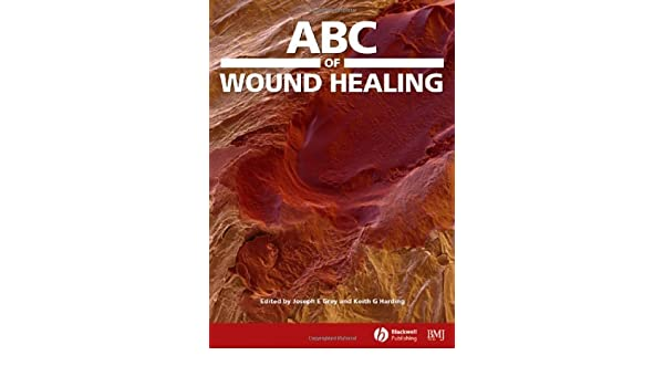 of Wound Healing (ABC Series)
