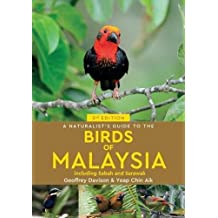 A Naturalist's Guide To Birds of Malaysia (3rd edition) (Naturalists Guides)