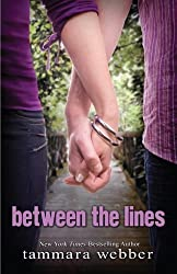 Between the Lines (Between the lines #1) by Tammara Webber (2011-04-30)