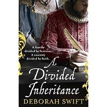By Deborah Swift A Divided Inheritance (Main Market Ed.) [Paperback]
