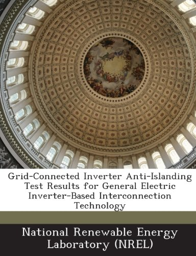 grid-connected-inverter-anti-islanding-test-results-for-general-electric-inverter-based-interconnect