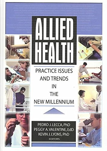 [(Allied Health : Practice Issues and Trends into the New Millennium)] [By (author) Kevin J. Lyons ] published on (November, 2003)
