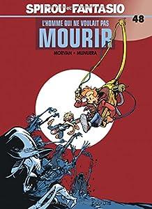 """Afficher """"Spirou et Fantasio. n° 48 L'homme qui ne voulait pas mourir"""""""