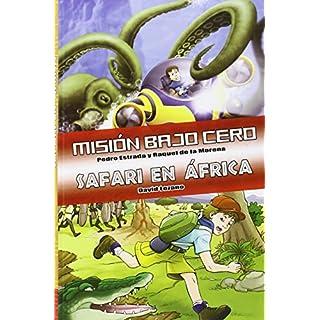 Misión bajo cero ; Safari en África (Tú decides la aventura)