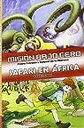 Mision Bajo Cero. Safari En Africa