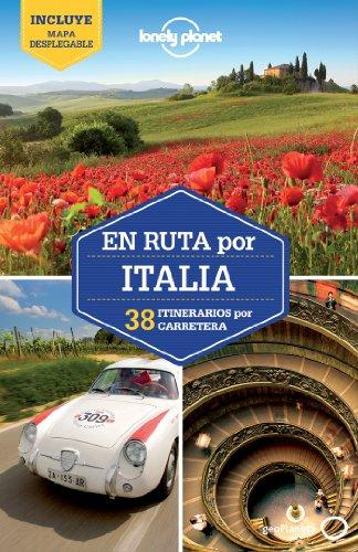 En ruta por Italia 1: 38 rutas por carretera (Guías En ruta Lonely Planet) por Paula Hardy