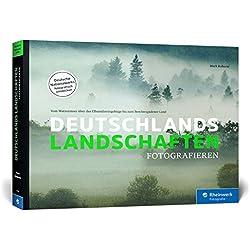 Deutschlands Landschaften fotografieren