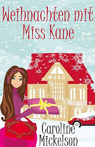 Weihnacten mit Miss Kane von Caroline Mickelson Bucheinband