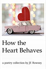How The Heart Behaves Kindle Edition