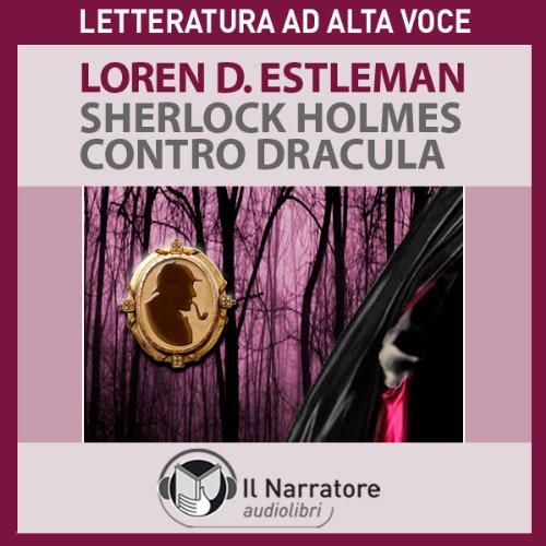 Sherlock Holmes contro Dracula  Audiolibri