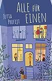 Alle für einen: Roman (Hausbesetzer-WG) von Jutta Profijt