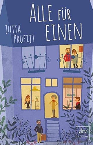 Buchseite und Rezensionen zu 'Alle für einen: Roman (Hausbesetzer-WG)' von Jutta Profijt